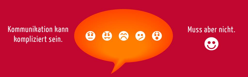 Kommunikation kann kompliziert sein. Muss aber nicht. GfK.